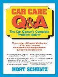 Car Care Q&A The Auto Owners Complete Problem Solver