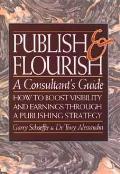 Publish & Flourish A Consultants Guide