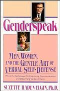 Genderspeak Men Women & the Gentle Art of Verbal Self Defense