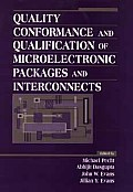 Quality Conformance and Qualification of Microelectronic Packages and Interconnects