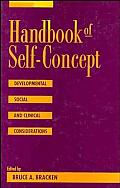 Handbook of Self-Concept: Developmental, Social, and Clinical Considerations