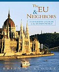 EU & Neighbors A Geography of Europe in the Modern World