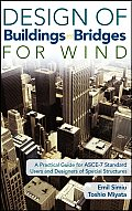Design of Buildings and Bridges for Wind: A Practical Guide for ASCE-7 Standard Users and Designers of Special Structures