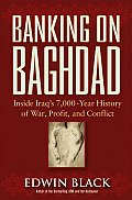 Banking On Baghdad Crossroads Of Conques