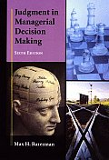 Judgment In Managerial Decision Maki 6th Edition