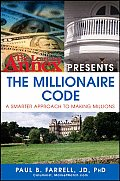 Learning Annex Presents the Millionaire Code A Smarter Approach to Making Millions