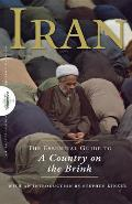 Iran The Essential Guide to a Country on the Brink