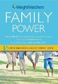 Weight Watchers Family Power 5 Simple Rules for a Healthy Weight Home