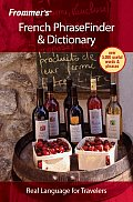 Frommers French Phrasefinder & Dictionary