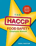 Haccp Food Safety Employee Manual (06 Edition)