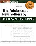 The Adolescent Psychotherapy Progress Notes Planner (Practice Planners)