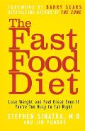 Fast Food Diet Lose Weight & Feel Great Even If Youre Too Busy to Eat Right