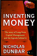 Inventing Money The Story Of Long Term C