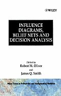 Influence Diagrams, Belief Nets and Decision Analysis