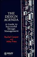 The Design Agenda: A Guide to Successful Design Management