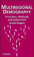 Multiregional Demography Principles Meth