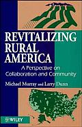 Revitalizing Rural America: A Perspective on Collaboration & Community