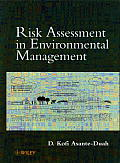 Risk Assessment in Environmental Management: A Guide for Managing Chemical Contamination Problems