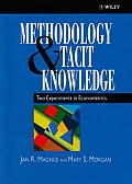 Methodology and Tacit Knowledge: Two Experiments in Econometrics