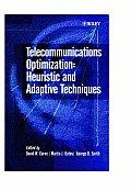 Telecommunications Optimization: Heuristic and Adaptive Techniques