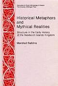 Historical Metaphors & Mythical Realities Structure in the Early History of the Sandwich Islands Kingdom
