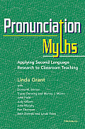Pronunciation Myths Applying Second Language Research To Classroom Teaching