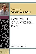 Two Minds of a Western Poet: Essays