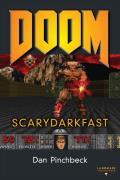 Doom: Scarydarkfast