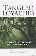Tangled Loyalties: Conflict of Interest in Legal Practice