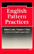 English Pattern Practices: Establishing the Patterns as Habits