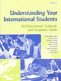 Understanding Your International Students An Educational Cultural & Linguistic Guide