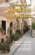 Phrase & Sentence Dictionary Of Spoken Spanish
