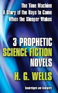 3 Prophetic Science Fiction Novels