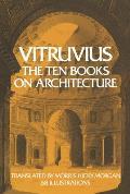 Vitruvius The Ten Books on Architecture
