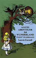 Alices Abenteuer Im Wunderland GERMAN Alices Adventures in Wonderland