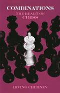 Combinations The Heart Of Chess
