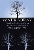 Winter Botany 3rd Edition An Identification Guide To Native Trees & Shrubs