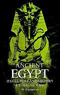 Ancient Egypt Its Culture & History