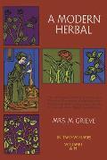 Modern Herbal Volume 1