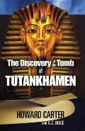 Discovery Of The Tomb Of Tutankhamen