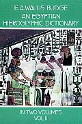 Egyptian Hieroglyphic Dictionary Volume 2