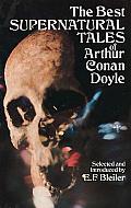 Best Supernatural Tales of Arthur Conan Doyle