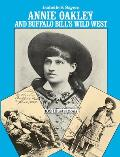 Annie Oakley & Buffalo Bills Wild West