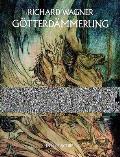 Gotterdammerung Twilight Of The Gods In Full Score