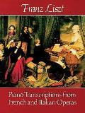 Piano Transcriptions from French & Italian Operas