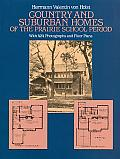 Country & Suburban Homes of the Prairie School Period
