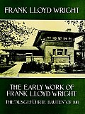 Early Work Of Frank Lloyd Wright