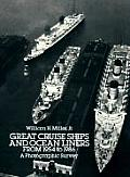 Great Cruise Ships & Ocean Liners from 1954 to 1986 A Photographic Survey