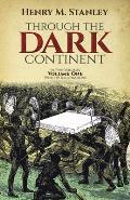 Through The Dark Continent Volume 1