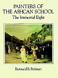 Painters of the Ashcan School The Immortal Eight